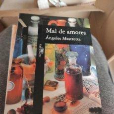 Libros de segunda mano: MAL DE AMORES - MASTRETTA, ÁNGELES. Lote 280119373