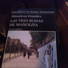 Libros de segunda mano: ALMUDENA GRANDES. LAS TRES BODAS DE MANOLITA. TUSQUETS 2014. Lote 280879873