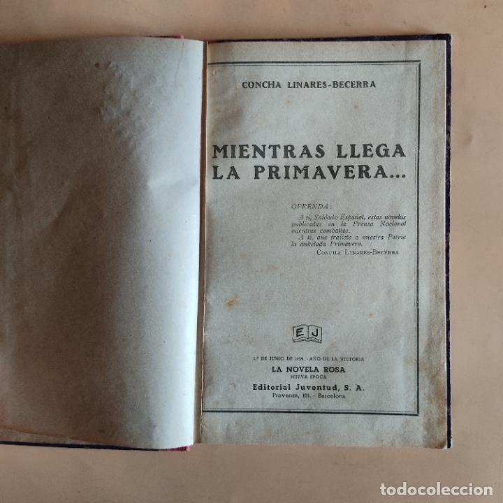 Libros de segunda mano: MIENTRAS LLEGA LA PRIMAVERA. CONCHA LINARES BECERRA. 1ª EDICION 1939. EDITORIAL JUVENTUD. 96 PAGS. - Foto 2 - 283485518
