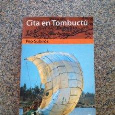 Livros em segunda mão: CITA EN TOMBUCTU -- PEP SUBIROS -- DESTINO 1998 --. Lote 283743968