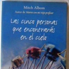 Libros de segunda mano: LAS CINCO PERSONAS QUE ENCONTRARAS EN EL CIELO - MITCH ALBOM - ED. MAEVA 2004 - VER DESCRIPCIÓN. Lote 283939858