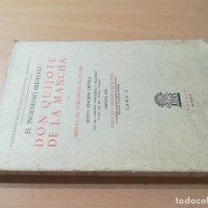 Libros de segunda mano: DON QUIJOTE DE LA MANCHA / MIGUEL CERVANTES, ED CRITICA F RODRIGUEZ TOMO X / 1949 ATLAS / AK21. Lote 285118663
