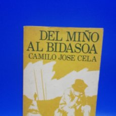 Libros de segunda mano: DEL MIÑO AL BIDASOA. CAMILO JOSE CELA. NOGUER. 1974. PAGS. 318.. Lote 285230188
