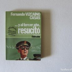 Livres d'occasion: Y AL TERCER AÑO... RESUCITÓ - VIZCAÍNO CASAS. Lote 285543863