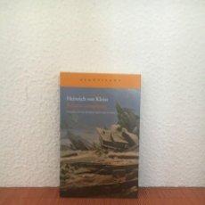 Libri di seconda mano: RELATOS COMPLETOS - HEINRICH VON KLEIST - ACANTILADO. Lote 285627953