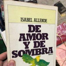 Livros em segunda mão: DE AMOR Y DE SOMBRA - ISABEL ALLENDE. Lote 285684333