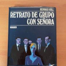Libros de segunda mano: RETRATO DE GRUPO CON SEÑORA. HEINRICH BÖLL. EDITORIAL: NOGUER. ALEMANIA 1973. TAPA DURA.346 PÁGINAS.. Lote 286303058