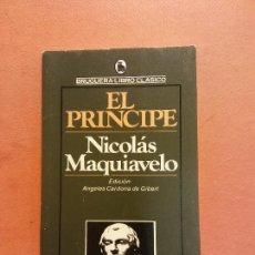 Libri di seconda mano: EL PRÍNCIPE. NICOLÁS MAQUIAVELO. EDITORIAL BRUGUERA. Lote 286308748