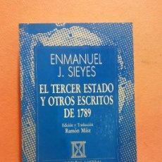 Libri di seconda mano: EL TERCER ESTADO Y OTROS ESCRITOS DE 1789. ENMANUEL J. SIEYES. EDITORIAL ESPASA CALPE. Lote 286487713