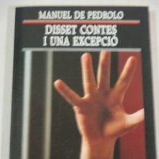 Libros de segunda mano: MANUEL DE PEDROLO, DISSET CONTES I UNA EXCEPCIO, EDICIONS 62. Lote 286528443