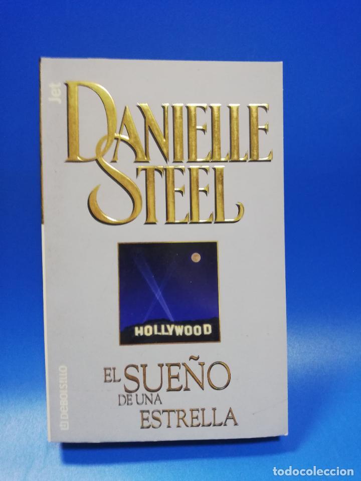 EL SUEÑO DE UNA ESTRELLA. DANIELLE STEEL. 1ª EDICION. 2002. PAGS. 438. (Libros de Segunda Mano (posteriores a 1936) - Literatura - Narrativa - Otros)