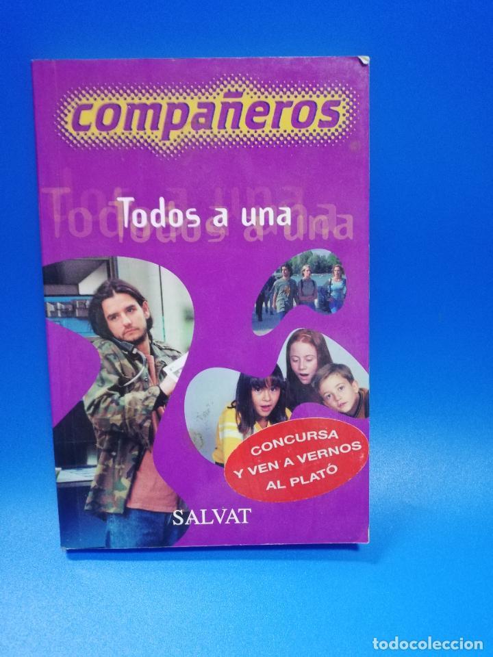 COMPAÑEROS TODOS A UNA. SALVAT. 2000. PAGS. 156. (Libros de Segunda Mano (posteriores a 1936) - Literatura - Narrativa - Otros)
