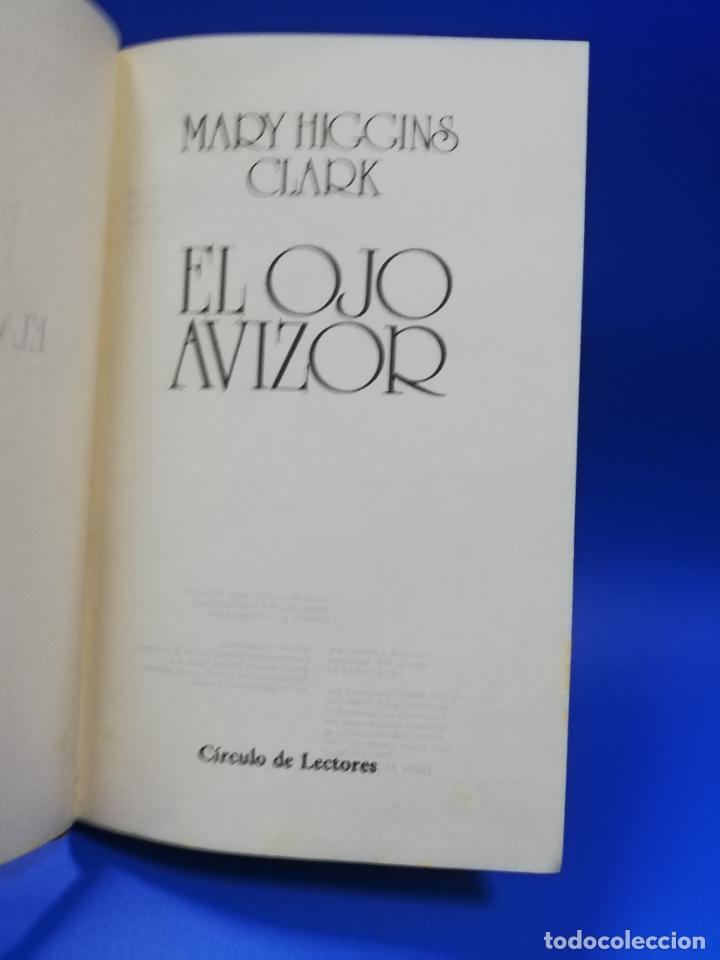 Libros de segunda mano: EL OJO AVIZOR. MARY HIGGINS CLARK. 1986. PAGS. 268. - Foto 2 - 286624308