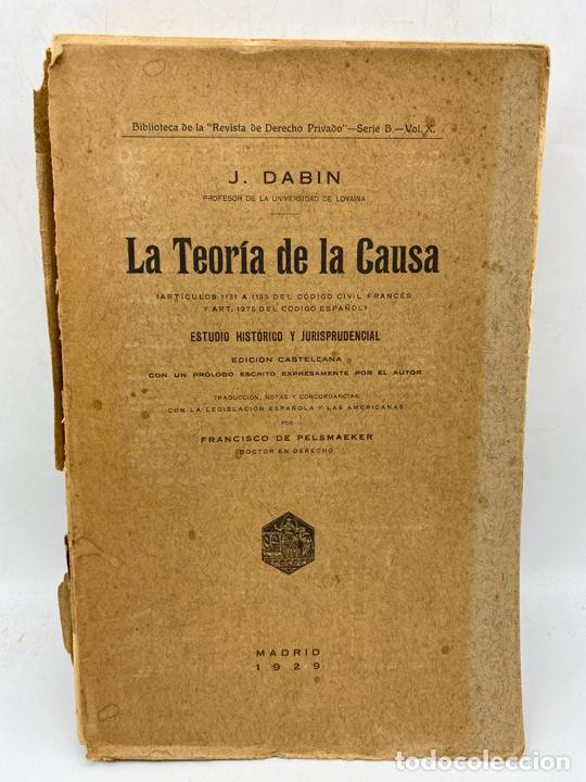 LA TEORIA DE LA CAUSA. J.DABIN. MADRID, 1929. PAGS: 390. (Libros de Segunda Mano (posteriores a 1936) - Literatura - Narrativa - Otros)