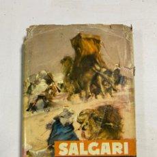Libros de segunda mano: EL DESIERTO DE FUEGO. EMILIO SALGARI. EDITORIAL MOLINO. BARCELONA, 1956. PAGS: 160. Lote 286645188
