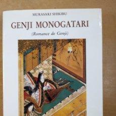 Libros de segunda mano: GENJI MONOGATARI (ROMANCE DE GENJI) / MURASAKI SHIKIBU / 1992. JUVENTUD. Lote 286781283