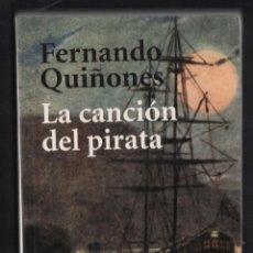 Libros de segunda mano: FERNANDO QUIÑONES LA CANCIÓN DEL PIRATA VIDA Y DESEMBARCOS DEL BRIBÓN CANTUESO ED ALIANZA 2006 1ª ED. Lote 287139803