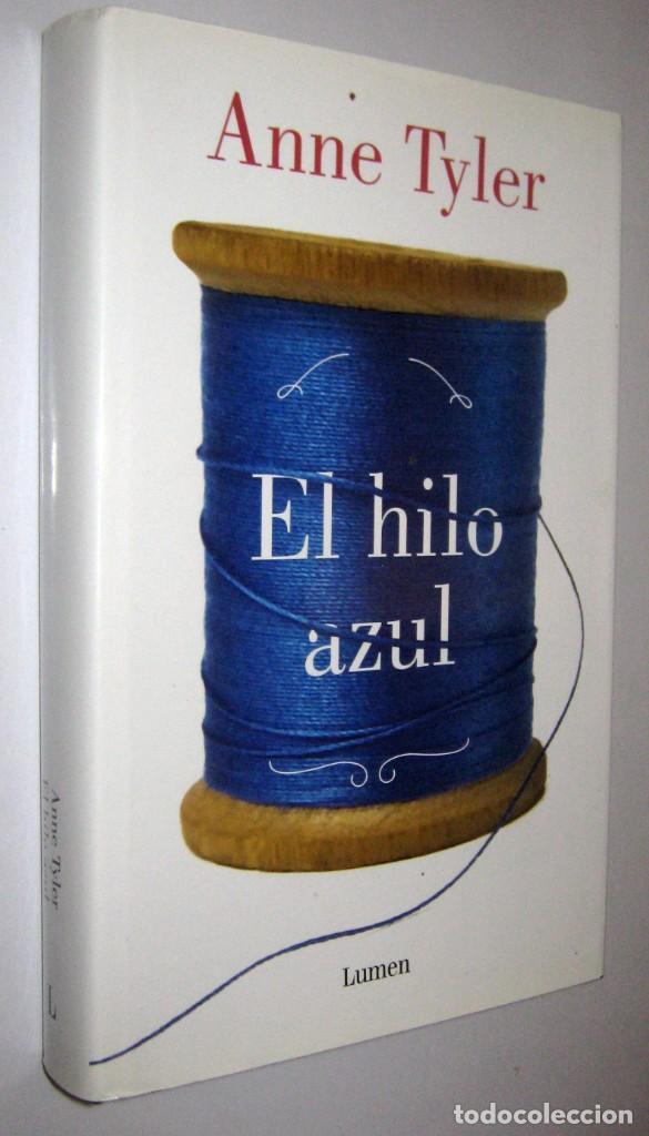 EL HILO AZUL - ANNE TYLER (Libros de Segunda Mano (posteriores a 1936) - Literatura - Narrativa - Otros)