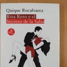 Libros de segunda mano: RITA RETO Y EL SECRETO DE LA SALSA / QUIQUE ROCALVAREZ / 3ªED.2017. CÍRCULO ROJO. Lote 287424173