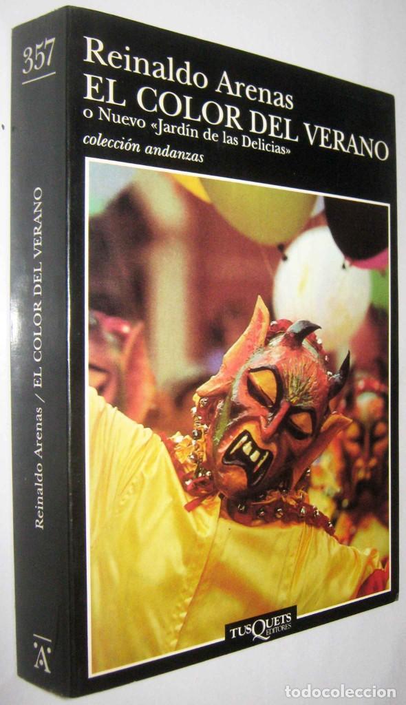 EL COLOR DEL VERANO O NUEVO JARDIN DE LAS DELICIAS - REINALDO ARENAS (Libros de Segunda Mano (posteriores a 1936) - Literatura - Narrativa - Otros)