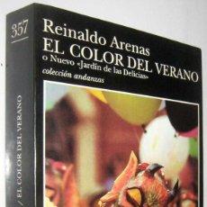 Libros de segunda mano: EL COLOR DEL VERANO O NUEVO JARDIN DE LAS DELICIAS - REINALDO ARENAS. Lote 287467278