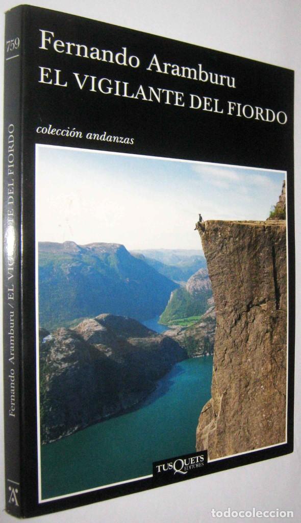 EL VIGILANTE DEL FIORDO - FERNANDO ARAMBURU (Libros de Segunda Mano (posteriores a 1936) - Literatura - Narrativa - Otros)
