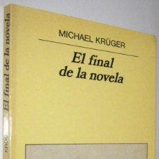 Libros de segunda mano: EL FINAL DE LA NOVELA - MICHAEL KRUGER. Lote 287547138
