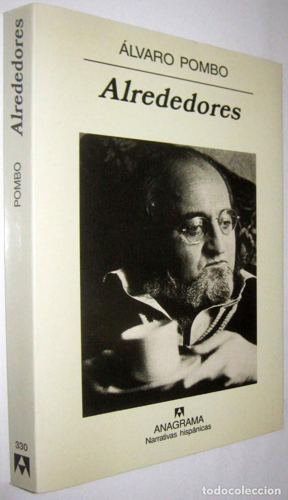 ALREDEDORES - ALVARO POMBO (Libros de Segunda Mano (posteriores a 1936) - Literatura - Narrativa - Otros)