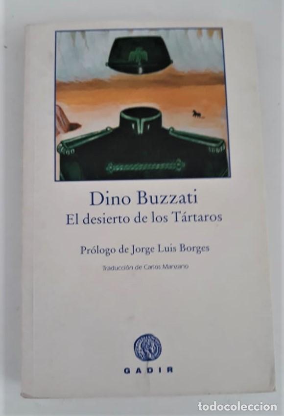 EL DESIERTO DE LOS TÁRTAROS - DINO BUZZATI (Libros de Segunda Mano (posteriores a 1936) - Literatura - Narrativa - Otros)