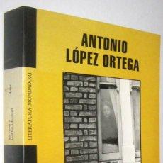 Libros de segunda mano: AJENA - ANTONIO LOPEZ ORTEGA - FIRMA Y DEDICATORIA DEL AUTOR. Lote 287741293
