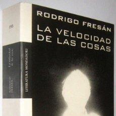 Libros de segunda mano: LA VELOCIDAD DE LAS COSAS - RODRIGO FRESAN. Lote 287742208