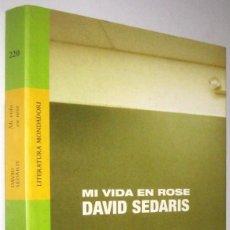 Libros de segunda mano: MI VIDA EN ROSE - DAVID SEDARIS. Lote 287743288