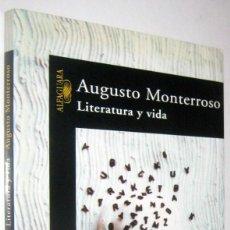 Libros de segunda mano: LITERATURA Y VIDA - AUGUSTO MONTERROSO. Lote 287744373