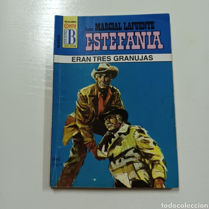 Libros de segunda mano: MARCIAL LAFUENTE ESTEFANIA - ERAN TRES GRANUJAS COLECCION BUFALO N° 456 - Foto 5 - 287790683