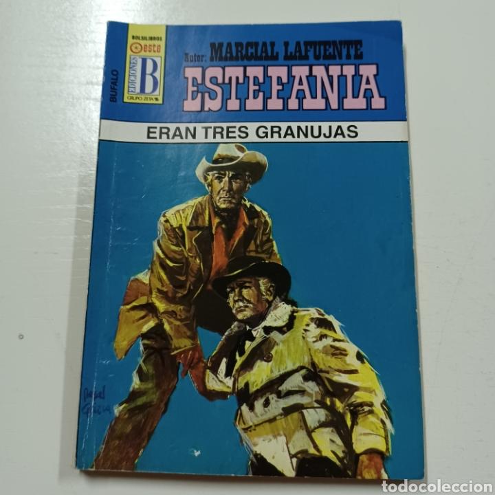 MARCIAL LAFUENTE ESTEFANIA - ERAN TRES GRANUJAS COLECCION BUFALO N° 456 (Libros de Segunda Mano (posteriores a 1936) - Literatura - Narrativa - Otros)