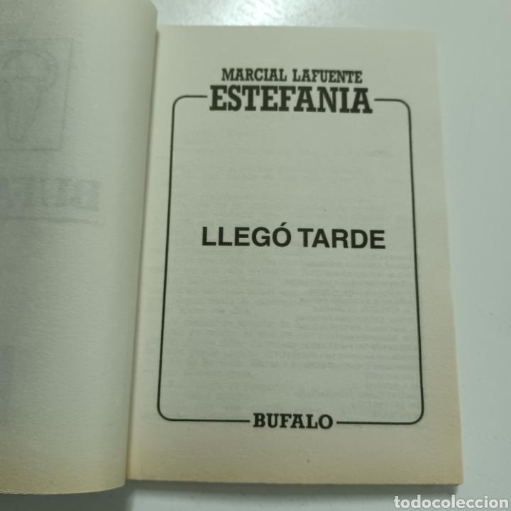 Libros de segunda mano: MARCIAL LAFUENTE ESTEFANIA - LLEGO TARDE COLECCION BUFALO N° 1010 - Foto 2 - 287790923