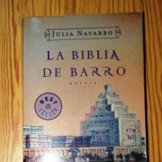 Libros de segunda mano: NAVARRO, JULIA. LA BIBLIA DE BARRO (BESTSELLER ; 608/2). - DEBOLSILLO, 2007. Lote 287901473