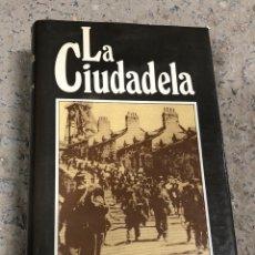Libros de segunda mano: A. J. CRONIN: LA CIUDADELA. Lote 287902468