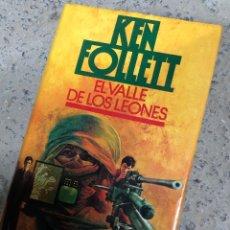 Libros de segunda mano: KEN FOLLETT - EL VALLE DE LOS LEONES. Lote 287904673