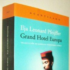 Libros de segunda mano: GRAND HOTEL EUROPA - ILJA LEONARD PFEIJFFER. Lote 287906213