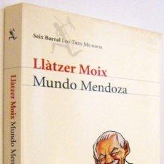 Libros de segunda mano: MUNDO MENDOZA - LLATZER MOIX. Lote 287912773