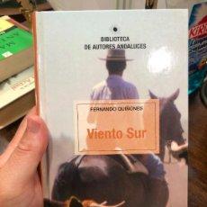 Libros de segunda mano: LIBRO FERNANDO QUIÑONES - VIENTO SUR - 378 PAGINAS. Lote 287919543