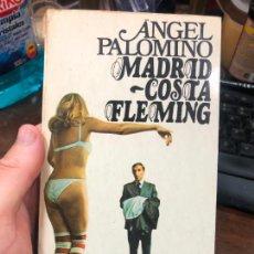 Libros de segunda mano: LIBRO ANGEL PALOMINO - MADRID COSTA FLEMING - 226 PAG.. Lote 287921813