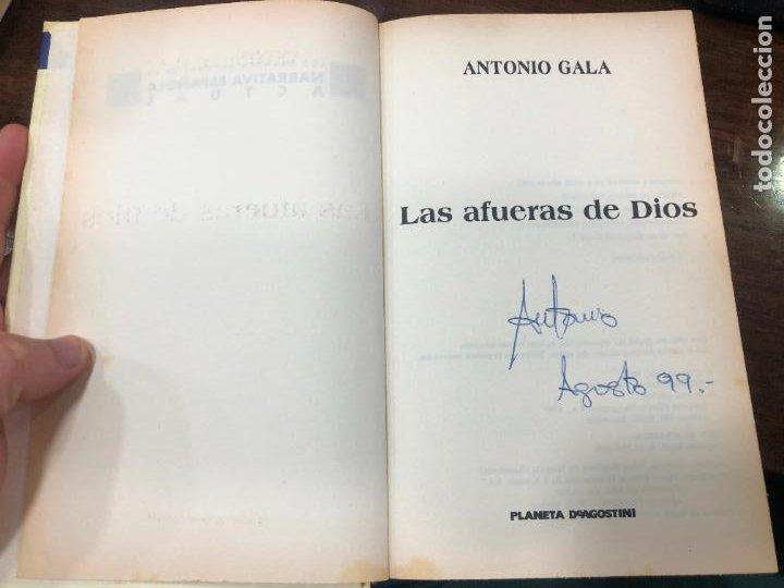 Libros de segunda mano: LIBRO ANTONIO GALA - LAS AFUERAS DE DIOS - 397 PAG. - Foto 2 - 287922258