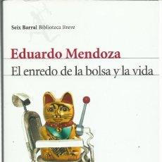 Libros de segunda mano: EDUARDO MENDOZA : EL ENREDO DE LA BOLSA Y LA VIDA. (ED. SEIX BARRAL, BIBLIOTECA BREVE, 2012). Lote 287925478