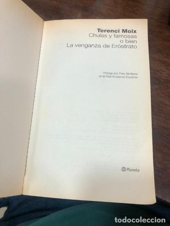 Libros de segunda mano: LIBRO TERENCI MOIX - CHULAS Y FAMOSAS - 144 PAG. - Foto 2 - 287935673