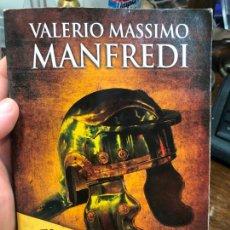 Libros de segunda mano: LIBRO VALERIO MASSIMO MANFREDI - 237 PAG.. Lote 287938928