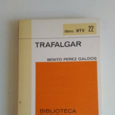 Libros de segunda mano: TRAFALGAR/BENITO PÉREZ GALDÓS. Lote 287961423