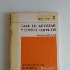 Libros de segunda mano: CAFÉ DE ARTISTAS Y OTROS CUENTOS/CAMILO JOSE CELA. Lote 287961713