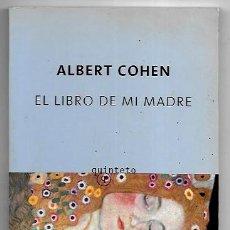 Libros de segunda mano: ALBERT COHEN . EL LIBRO DE MI MADRE. Lote 287993513